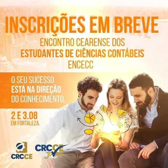 Encontro Cearense dos Estudantes de Ciências Contábeis ENCECC – Fortaleza – 2 e 3 de Agosto