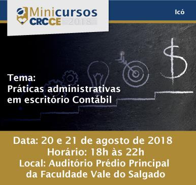 Mini Curso: Práticas Administrativas em Escritório Contábil – 20 e 21/08/2018 – Icó