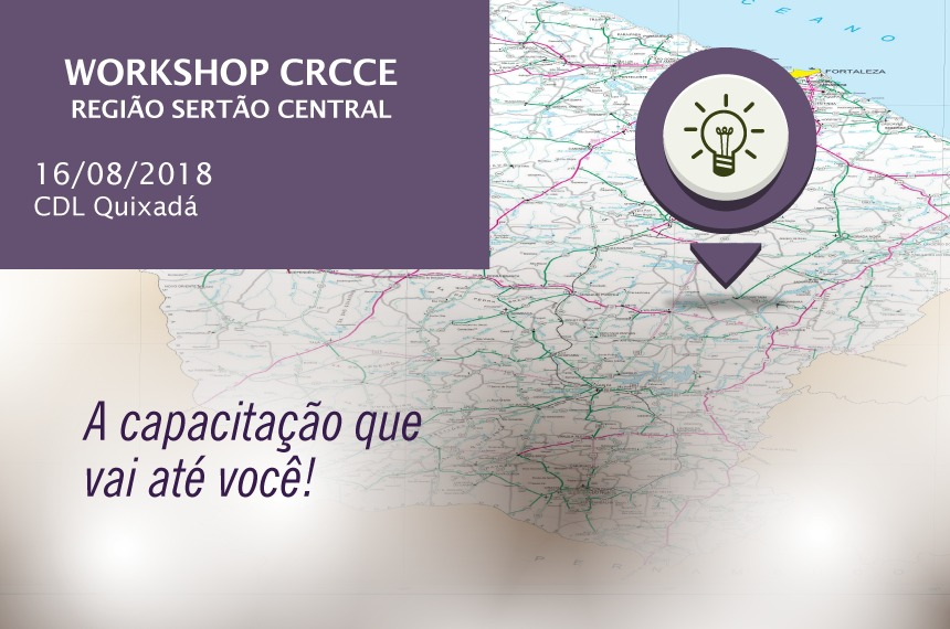 Workshop CRCCE Sertão Central (Quixadá) – 16/08/2018