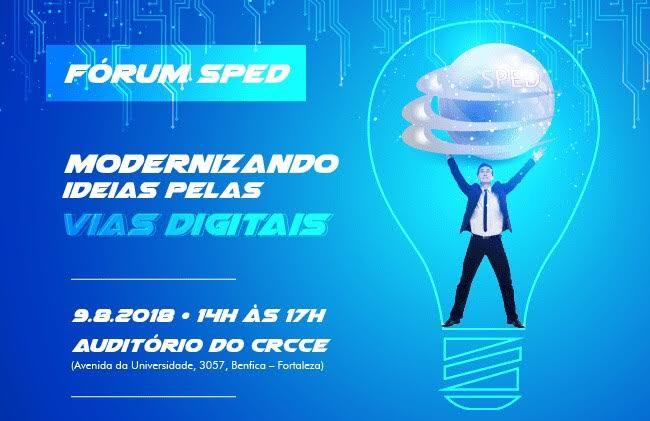 CRCCE promove Fórum Sistema Público de Escrituração Digital (SPED)