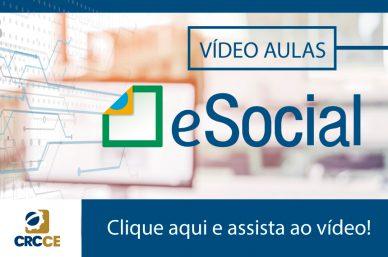 Vídeo Aulas CRCCE: eSocial