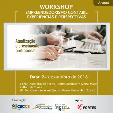Workshop Empreendedorismo Contábil – Experiências e Perspectivas – 24/10/2018 – Acaraú