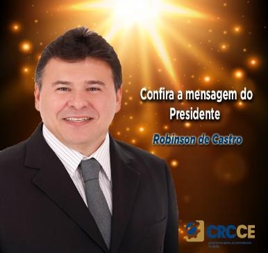 Confira a mensagem do Presidente Robinson de Castro