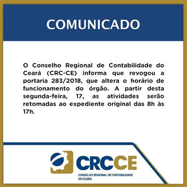 Comunicado CRCCE – Horário das 8 h até 17 h