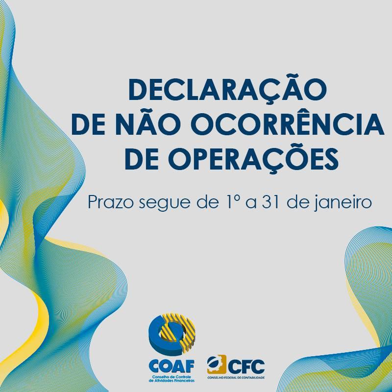 Coaf: prazo para a declaração de não ocorrência de operações segue até o dia 31