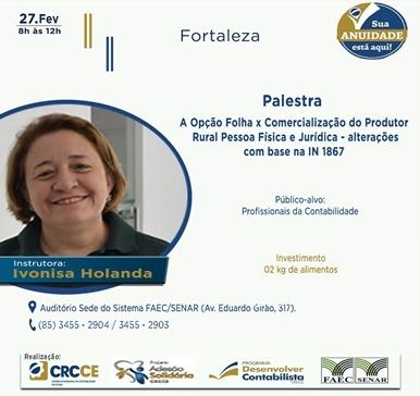 Palestra: A Opção Folha x Comercialização do Produtor Rural Pessoa Física e Jurídica – Alterações com base na IN 1867 – 27/02/2019 – Fortaleza