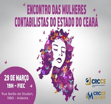 Encontro das Mulheres Contabilistas do Estado do Ceará – 29/03/2019 – Fortaleza – Auditório da FIEC