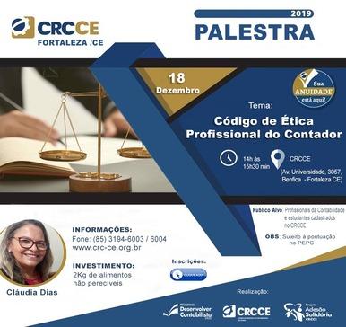 Palestra: Código de Ética Profissional do Contador – 18/12/2019 – Fortaleza
