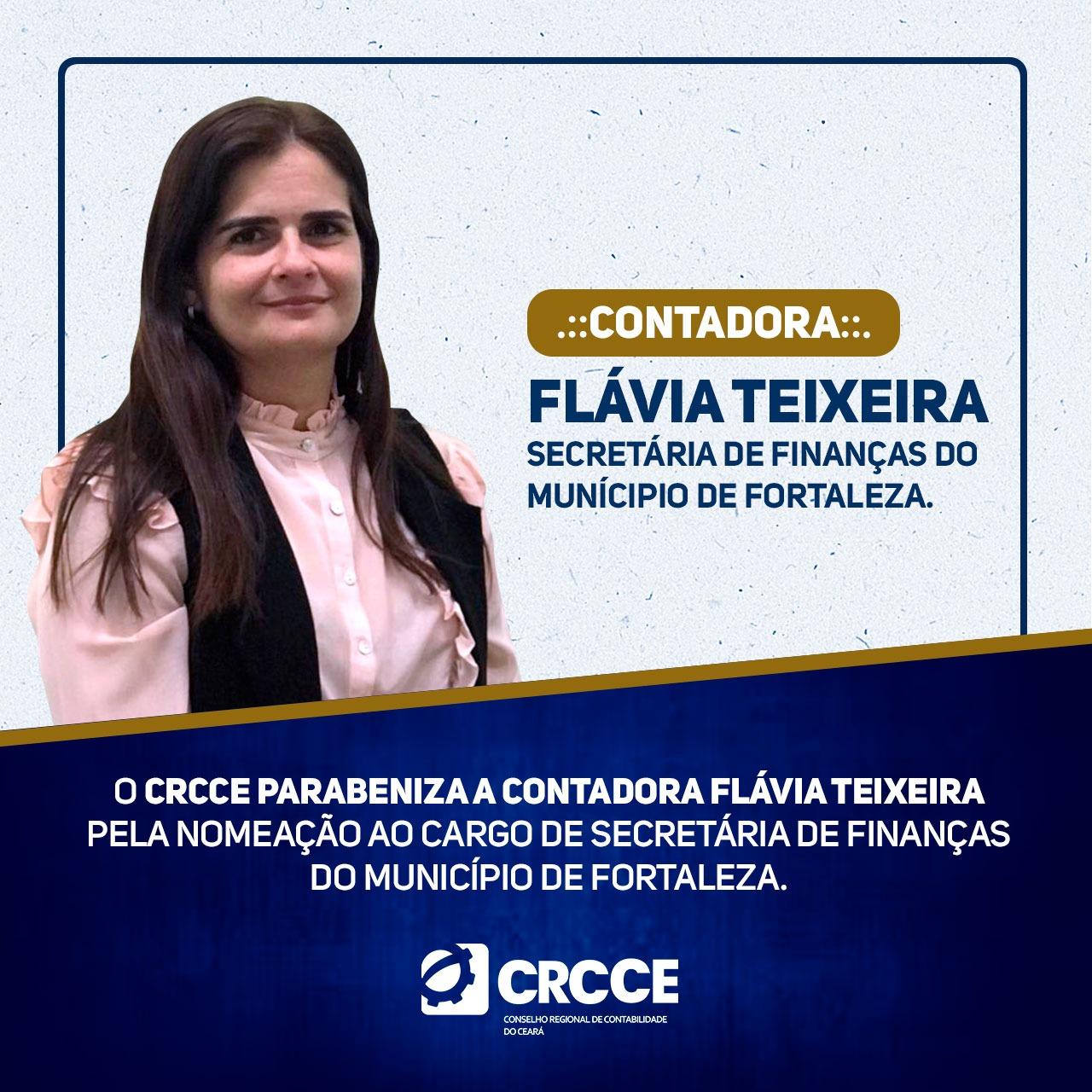 Parabéns, contadora Flávia Teixeira! – nomeada ao cargo de Secretária de Finanças do município de Fortaleza