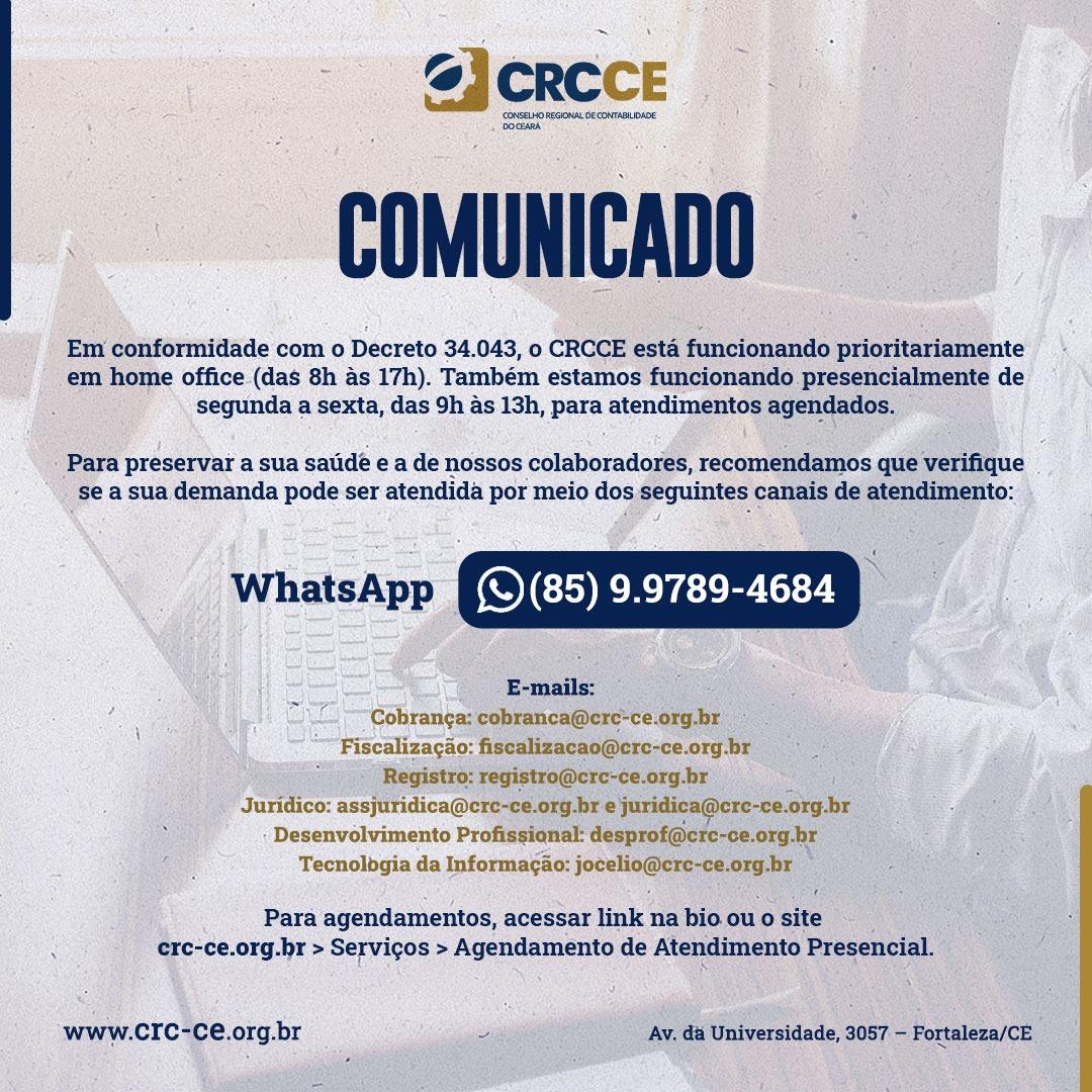 Comunicado – CRCCE funcionará em regime de Teletrabalho (das 8h às 17h) e Presencialmente (das 9h às 13h) – Atendimento por Agendamento