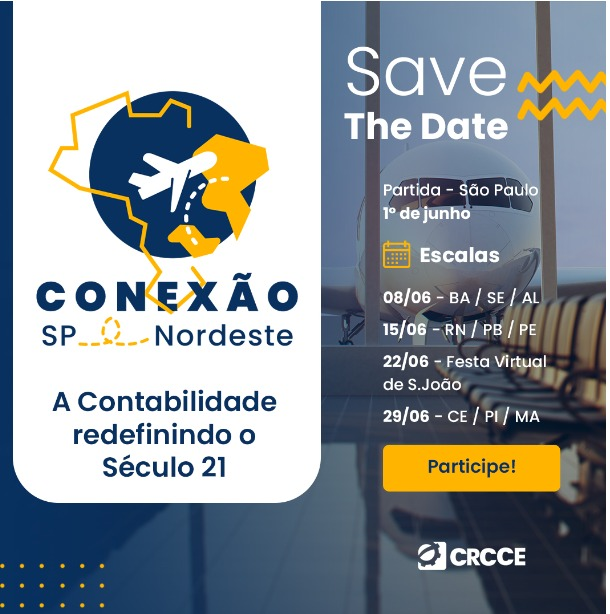 Conexão SP – NE: A Contabilidade redefinindo o Século 21 – 01, 08, 15, 22 e 29.06.2021 – Transmissão Web ao Vivo – Canal do CRCSP no YouTube