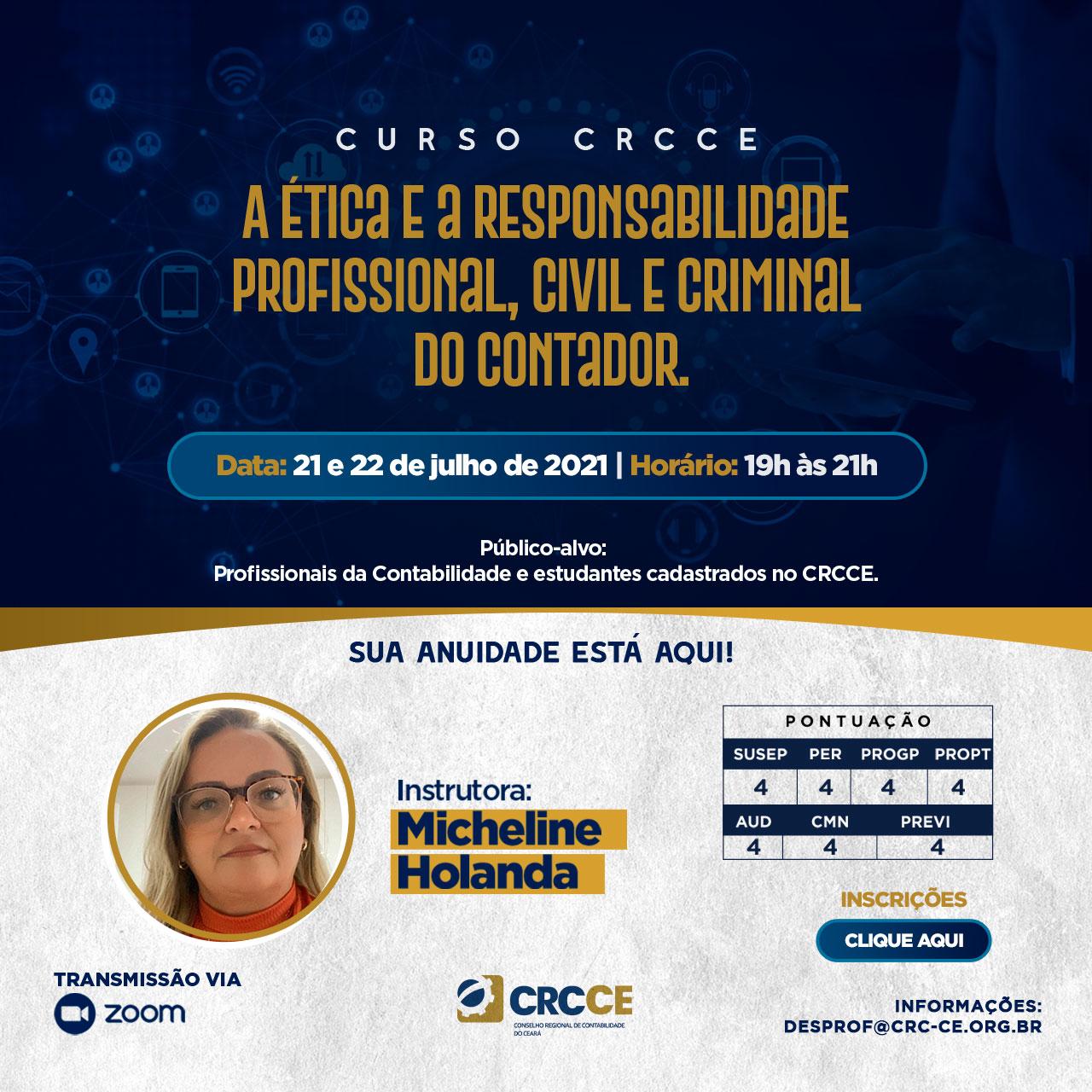 Curso A ética e a responsabilidade profissional, civil e criminal do Contador – 21 e 22.07.2021 – Transmissão via Zoom.