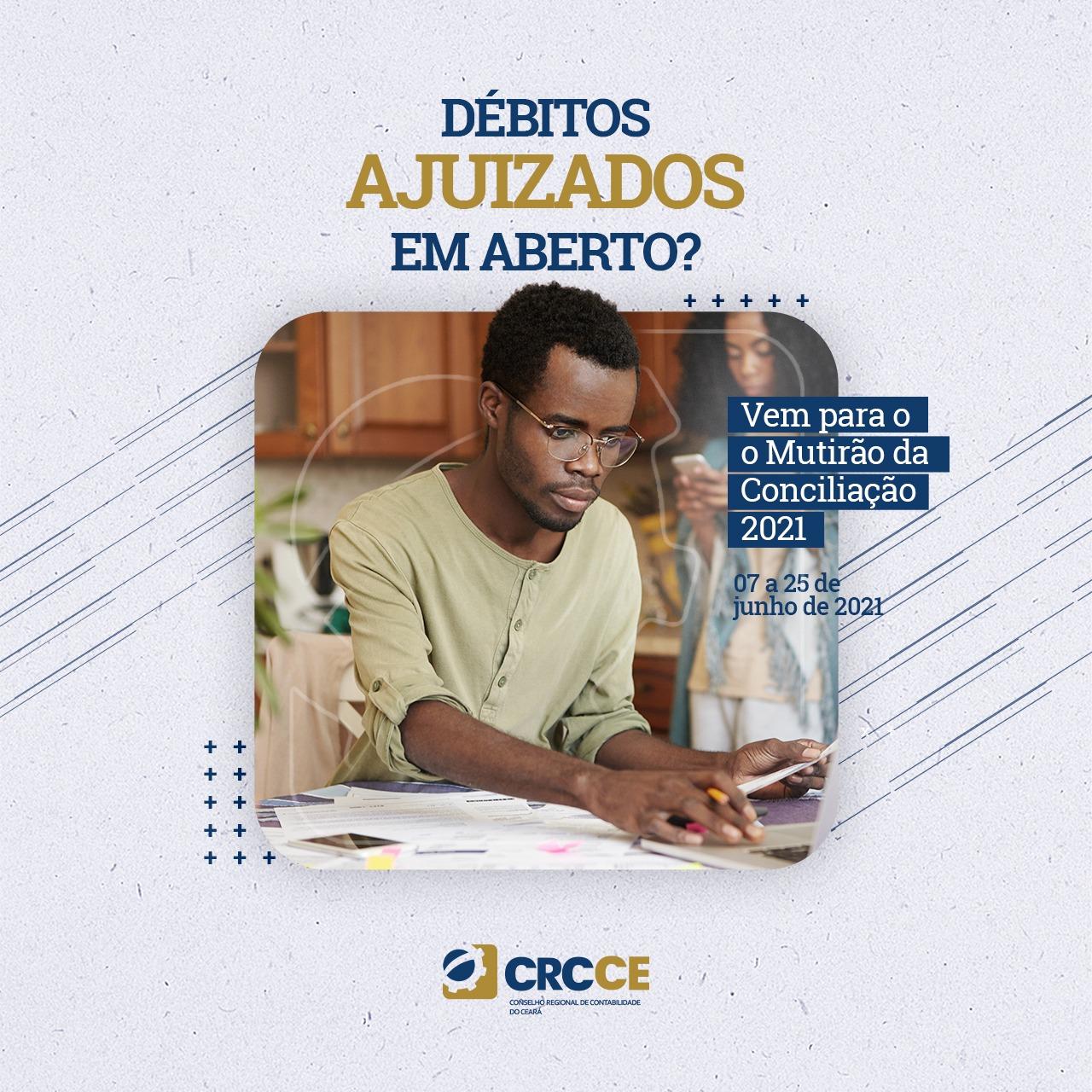 CRCCE inicia Mutirão da Conciliação 2021 nesta segunda-feira