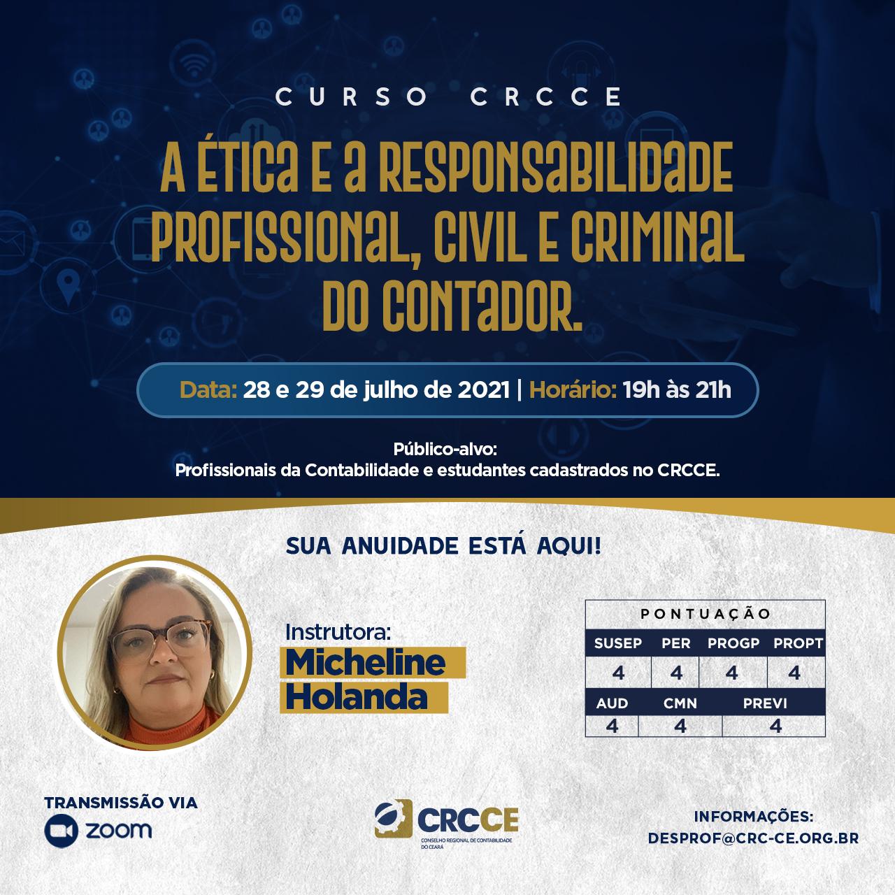 Curso: A ética e a responsabilidade profissional, civil e criminal do Contador – 28 e 29.07.2021 – Transmissão via Zoom.