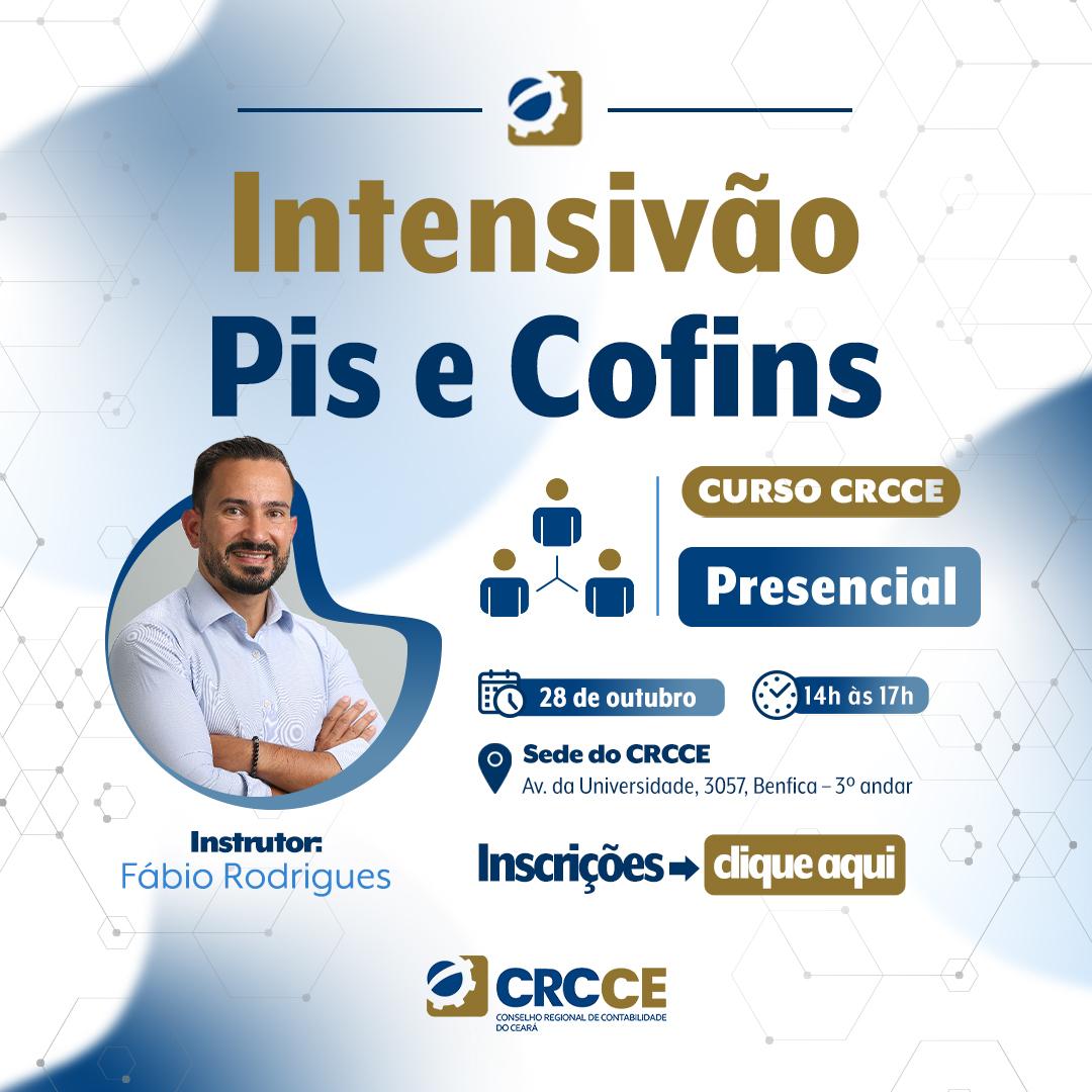 Curso: Intensivo de PIS e COFINS – 28/10/2021 – Fortaleza – Presencial.